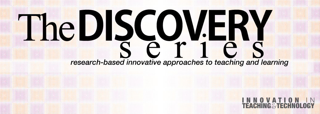 Innovation in Teaching and Technology - The Discovery Series